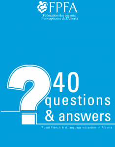 40 Questions and Answers about French Education in Alberta